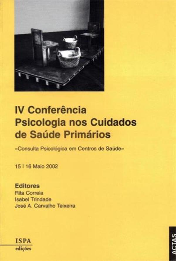 Resultado de imagem para ACTAS DA 4ª CONFERÊNCIA PSICOLOGIA NOS CUIDADOS DE SAÚDE PRIMÁRIOS
